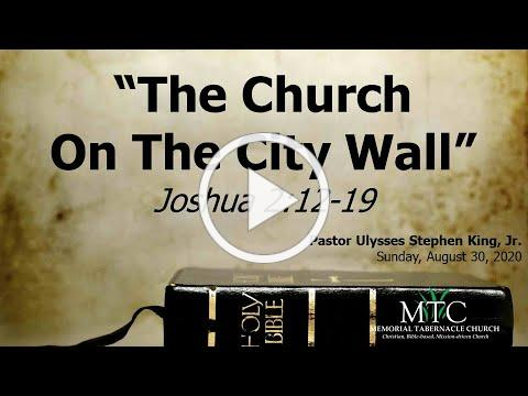 "Sermon: ""The Church On The City Wall"" (Joshua 2:12-19)"