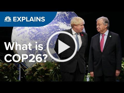 COP26: Can a climate change conference save the world? | CNBC Explains