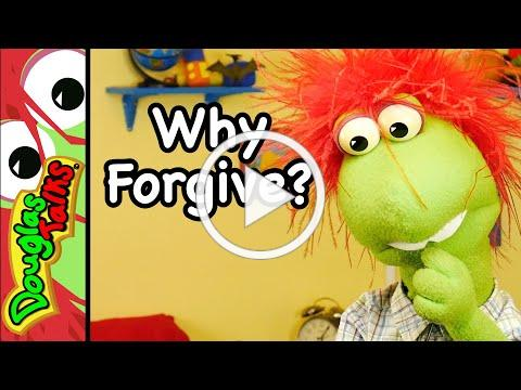 Why Forgive? | A Sunday School lesson on forgiving others