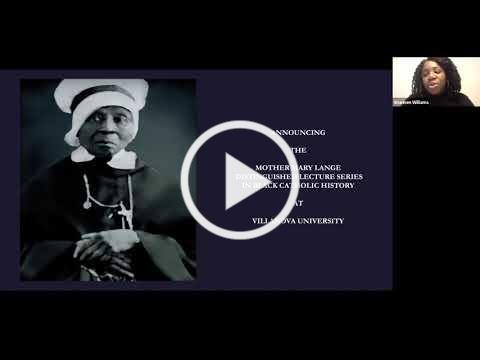 Preserving Philadelphia's Black Catholic History and Heritage in the 21st Century