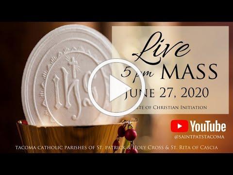 Mass | June 27, 2020 | Rite of Christian Initiation