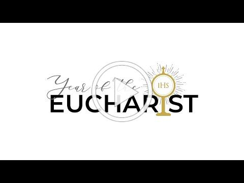 Year of the Eucharist Kick Off Video