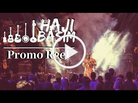 Haji Basim Promo Reel