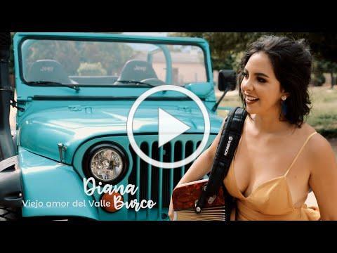 Diana Burco - Viejo amor del Valle (Video Oficial)