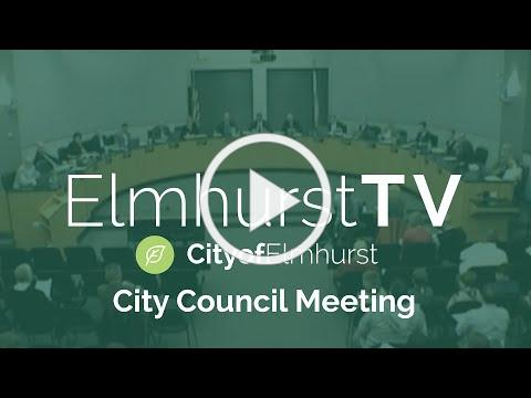 2020-05-04 Elmhurst City Council Meeting