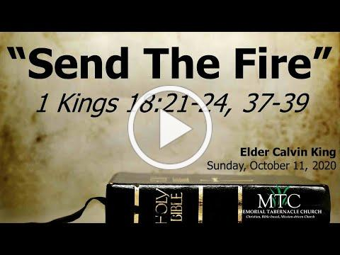 "Sermon: ""Send The Fire"" (1 Kings 18:21-24, 37-39)"