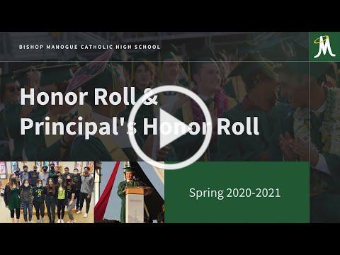 Spring Semester 2020-2021 Honor Roll & Principal's Honor Roll