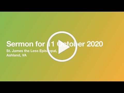 Sermon for 11 October 2020