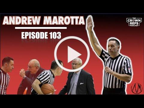 The Crown Refs Podcast 103 | Andrew Marotta | ELB Surviving & Thriving Podcast | Principal Sparks