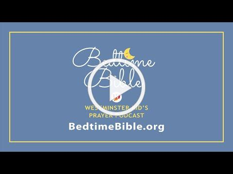 Bedtime Bible Intro
