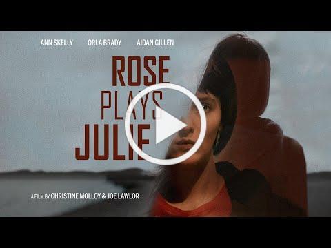 Rose Plays Julie - trailer