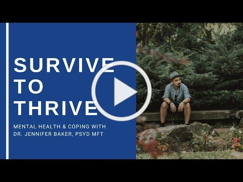 Surviving to Thriving Series: Mental Health & Coping
