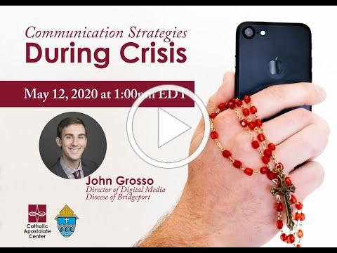 Communication Strategies During Times of Crisis