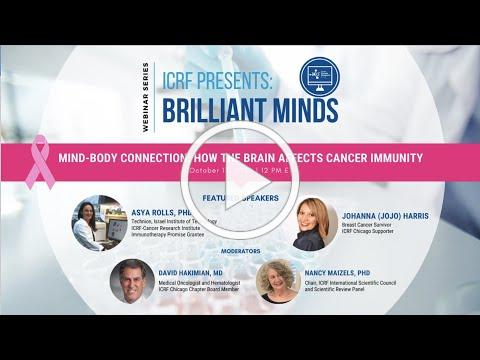 """""""Mind-Body Connection: How the Brain Affects Cancer Immunity"""" (ICRF Brilliant Minds Webinar Series)"""