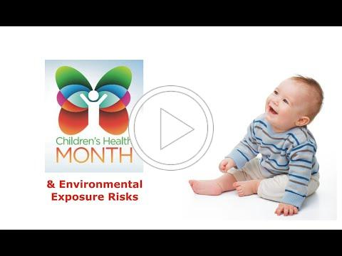 Children's Health Month & Environmental Exposure Risks