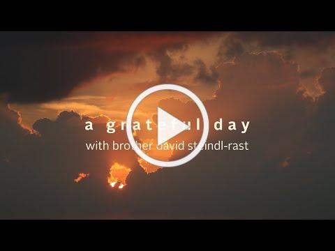 A Grateful Day with Brother David Steindl-Rast - Gratefulness.org