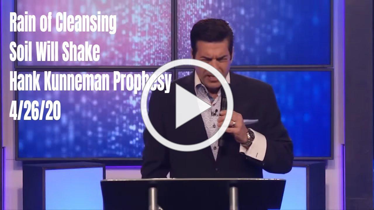 God Will Expose North Korea, China, Europe, Canada... Hank Kunneman Prophesy 4/26/20