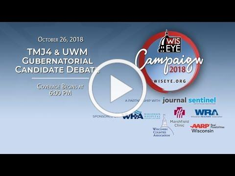 Today's TMJ4 / UWM Gubernatorial Debate