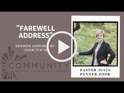 "Sermon May 16, 2021 - ""Farewell Address"""