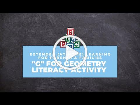ELCPBC Parents - Learning Through Play - Week 17 - Letter 'G' for Geometry - Literacy Activity!