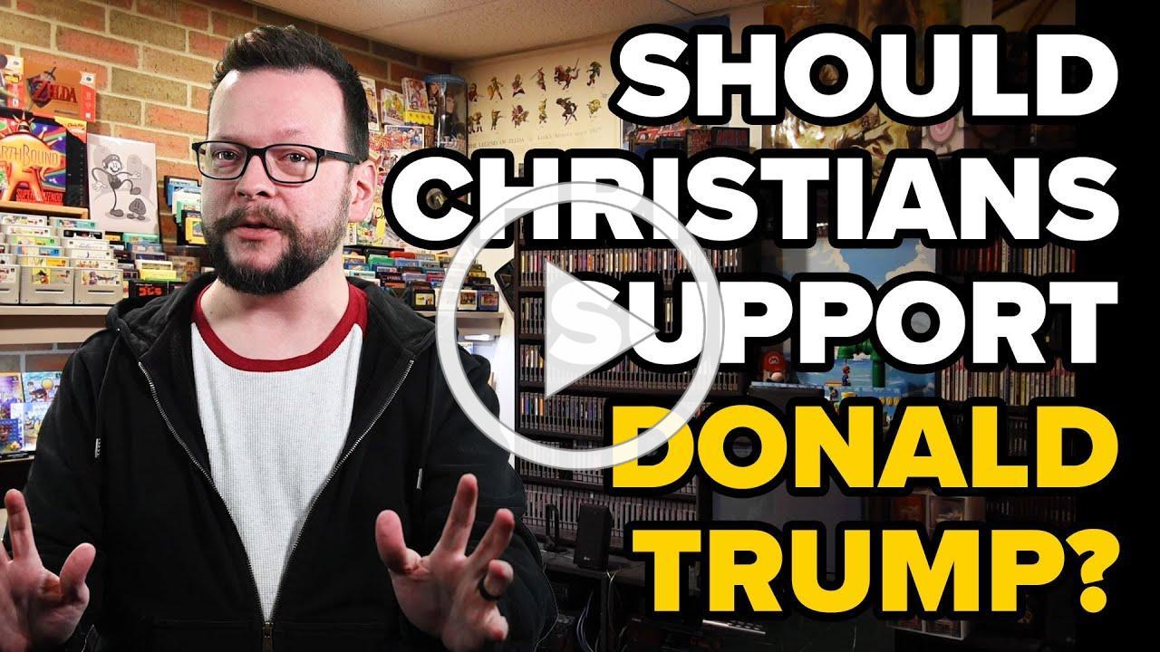 Christians Shouldn't Support Donald Trump.