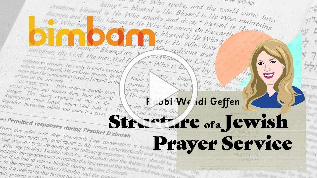 Structure of the Jewish Prayer Service - Intro to Tefillah with Rabbi Wendi Geffen