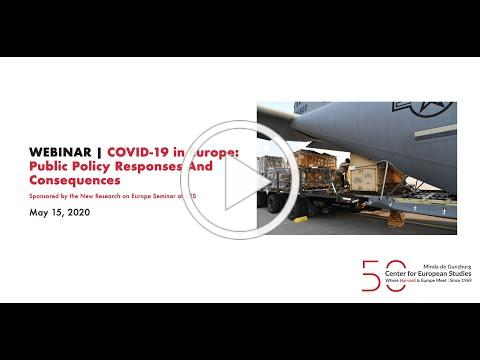 WEBINAR   COVID-19 in Europe: Public Policy Responses And Consequences